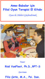 A Parents Handbook of Filial Play Therapy - Turkish Translation